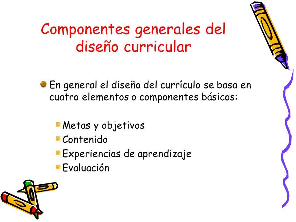 Componentes generales del diseño curricular