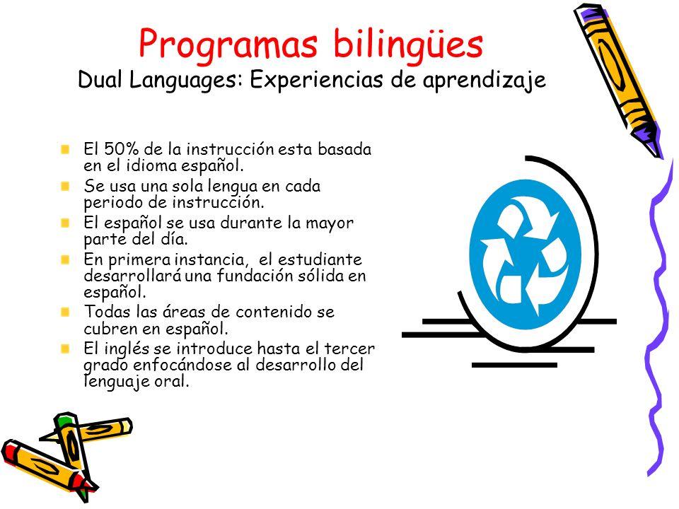 Programas bilingües Dual Languages: Experiencias de aprendizaje