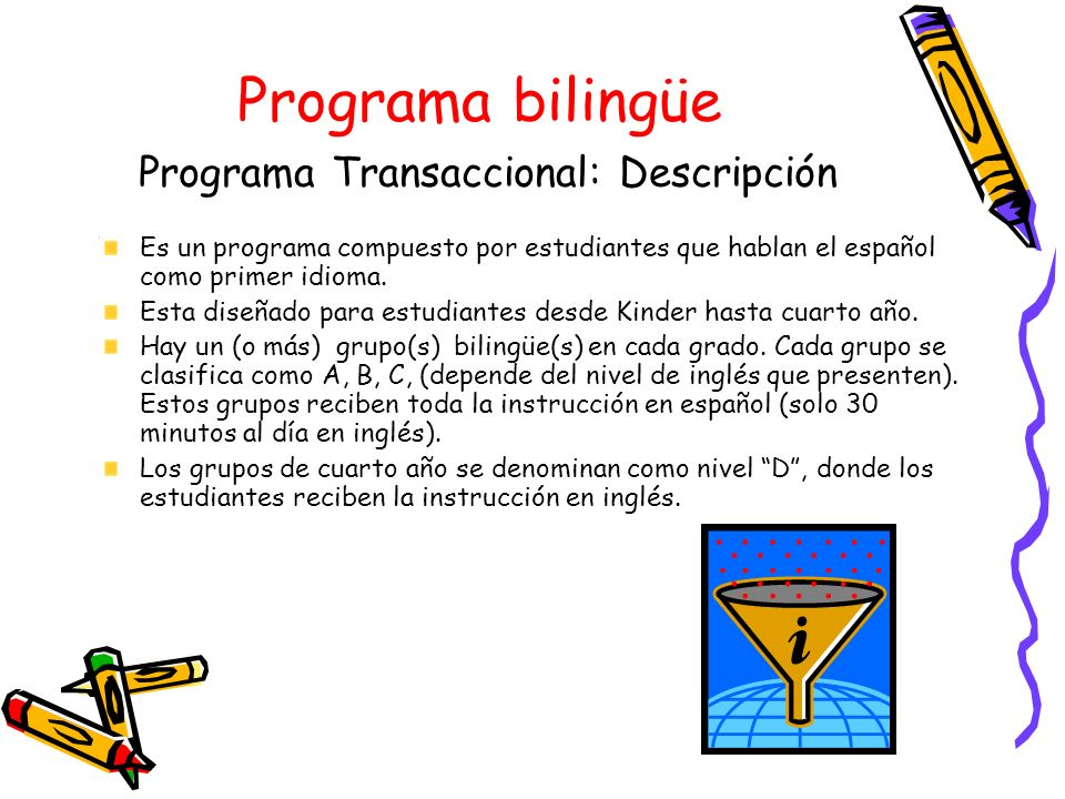 Programa bilingüe Programa Transaccional: Descripción