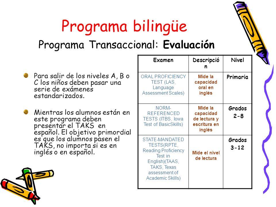 Programa bilingüe Programa Transaccional: Evaluación