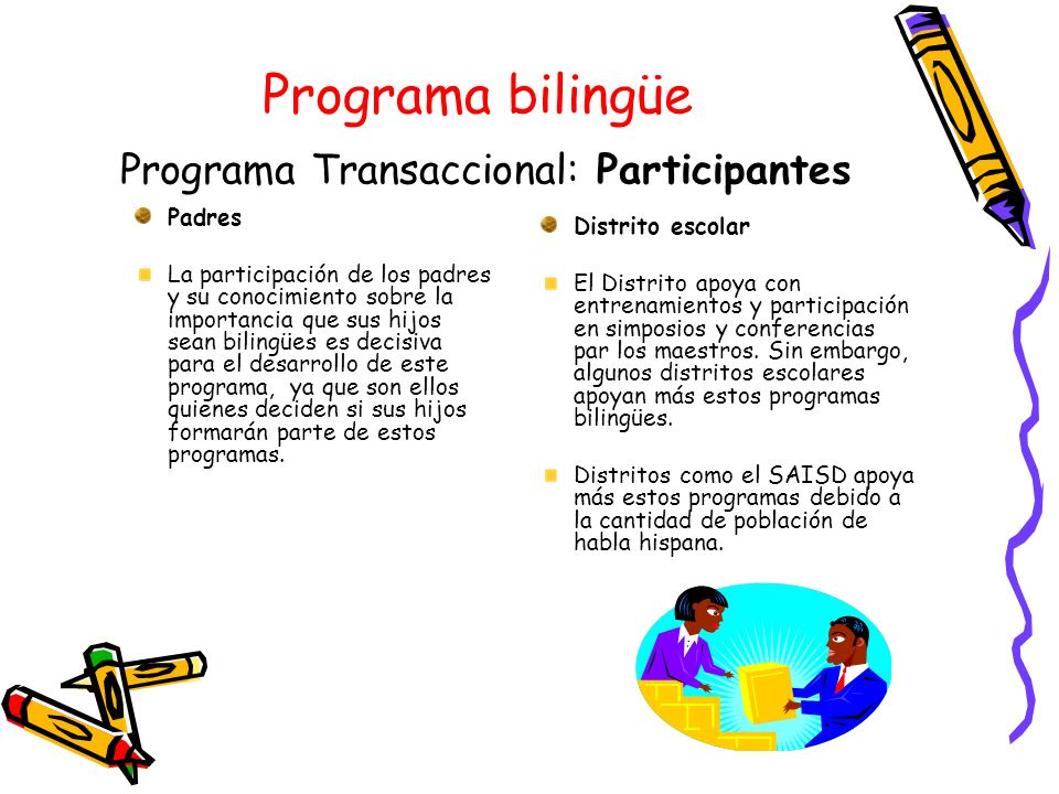 Programa bilingüe Programa Transaccional: Participantes