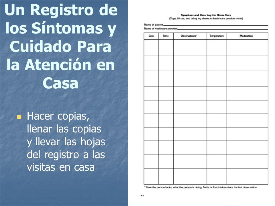 Un Registro de los Síntomas y Cuidado Para la Atención en Casa