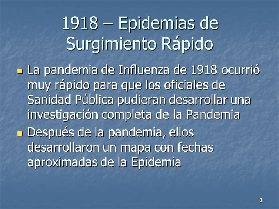1918 – Epidemias de Surgimiento Rápido