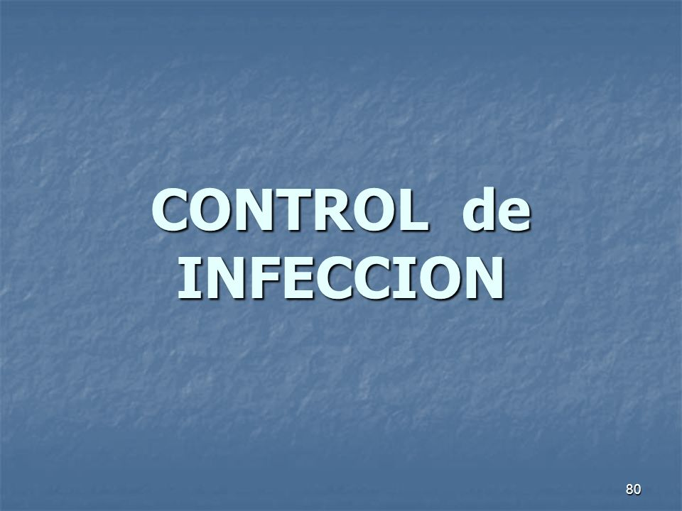 CONTROL de INFECCION