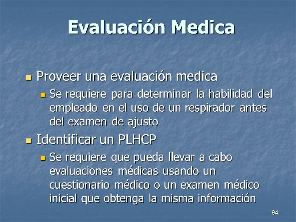 Evaluación Medica Proveer una evaluación medica Identificar un PLHCP