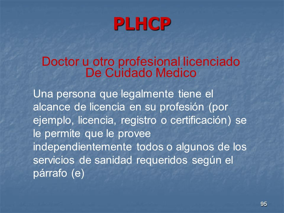 Doctor u otro profesional licenciado De Cuidado Medico