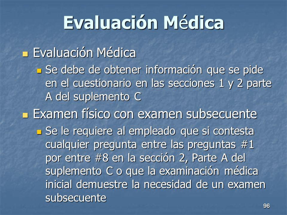 Evaluación Médica Evaluación Médica
