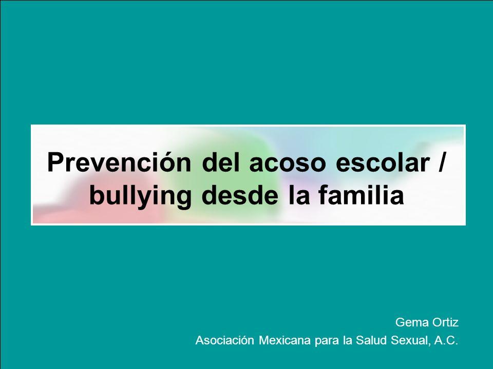 Prevención del acoso escolar / bullying desde la familia