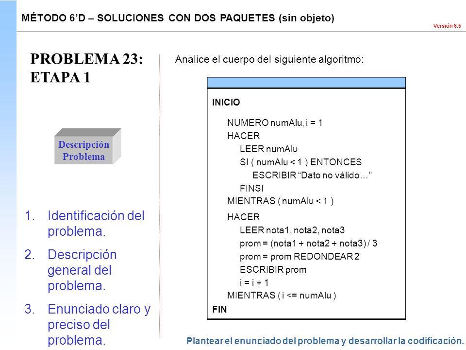PROBLEMA 23: ETAPA 1 Identificación del problema.