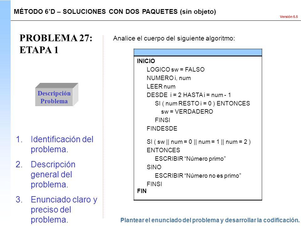 PROBLEMA 27: ETAPA 1 Identificación del problema.
