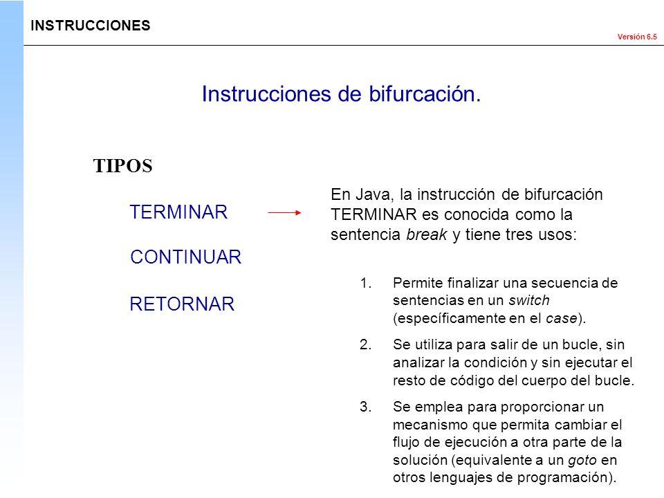 Instrucciones de bifurcación.