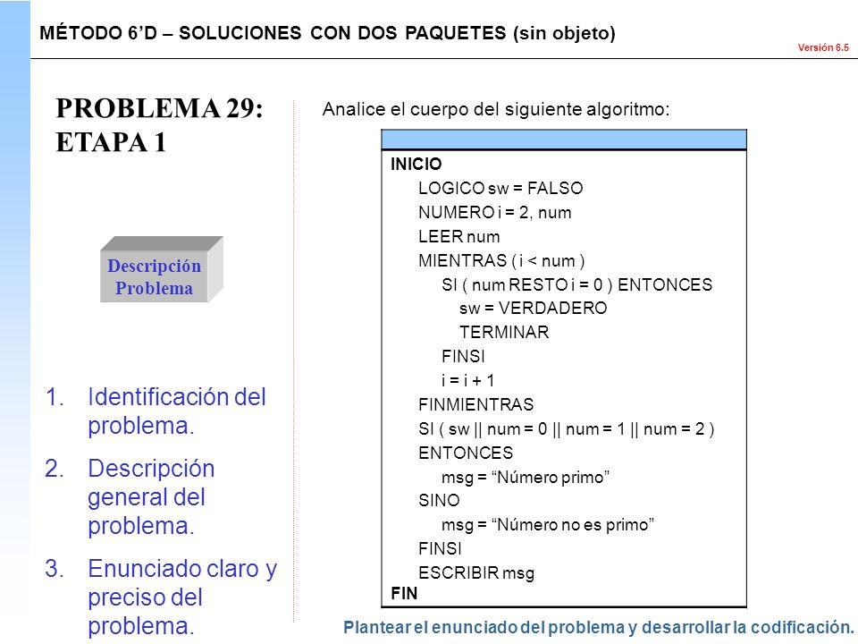 PROBLEMA 29: ETAPA 1 Identificación del problema.