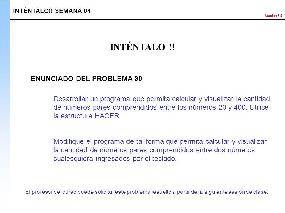 INTÉNTALO !! ENUNCIADO DEL PROBLEMA 30