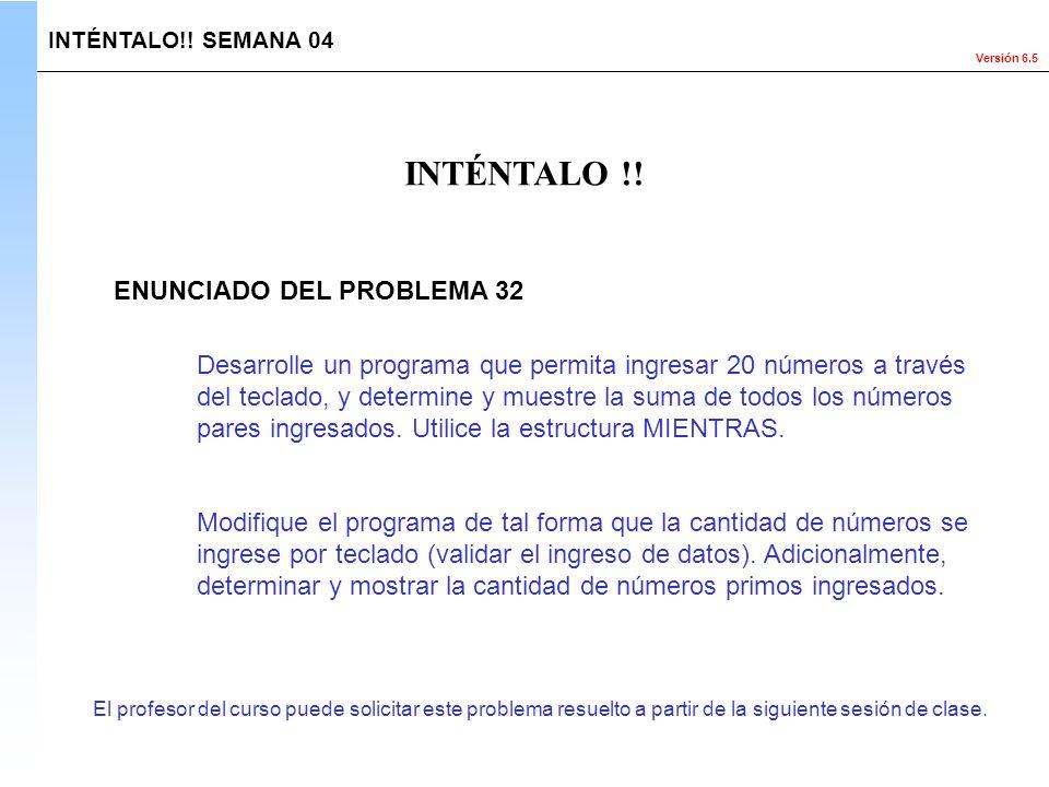 INTÉNTALO !! ENUNCIADO DEL PROBLEMA 32