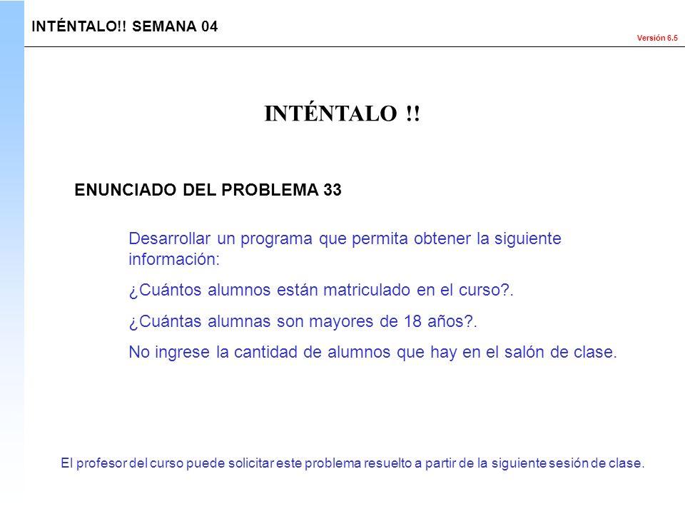 INTÉNTALO !! ENUNCIADO DEL PROBLEMA 33