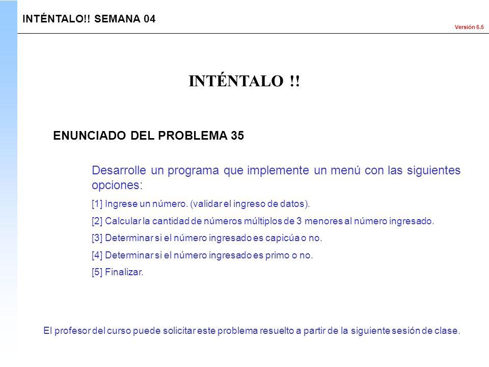 INTÉNTALO !! ENUNCIADO DEL PROBLEMA 35