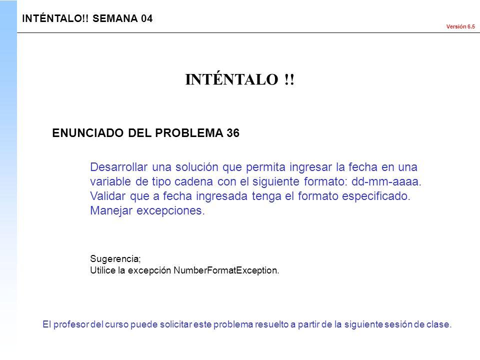 INTÉNTALO !! ENUNCIADO DEL PROBLEMA 36
