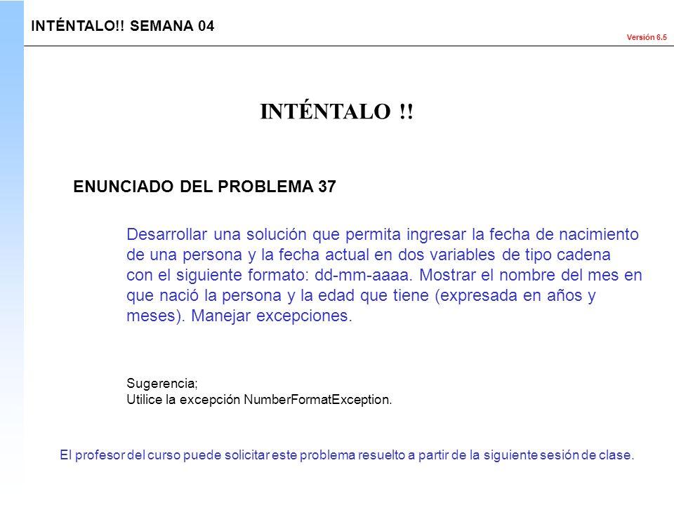 INTÉNTALO !! ENUNCIADO DEL PROBLEMA 37
