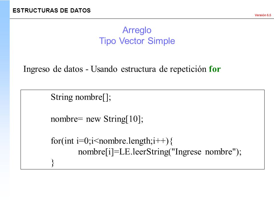 Ingreso de datos - Usando estructura de repetición for