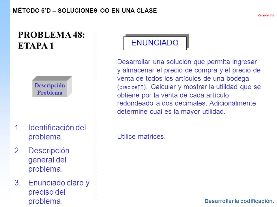 PROBLEMA 48: ETAPA 1 ENUNCIADO Identificación del problema.
