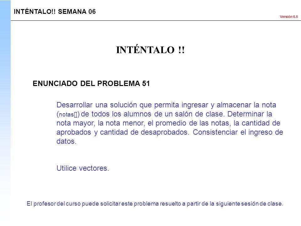 INTÉNTALO !! ENUNCIADO DEL PROBLEMA 51