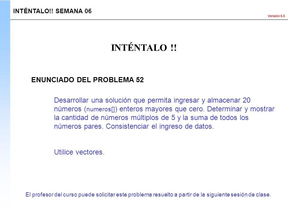 INTÉNTALO !! ENUNCIADO DEL PROBLEMA 52