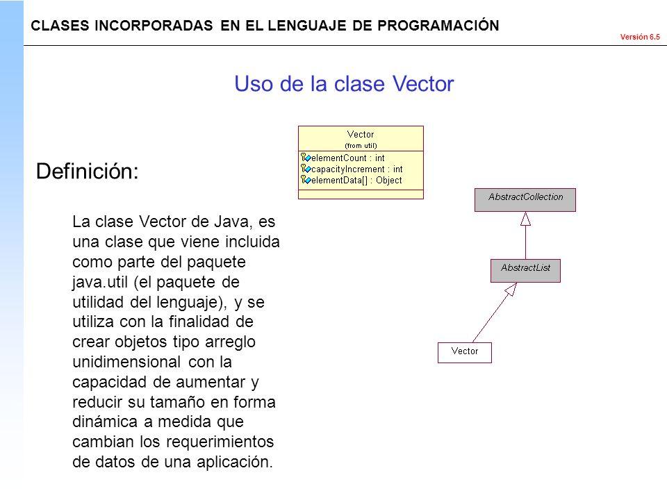 Uso de la clase Vector Definición: