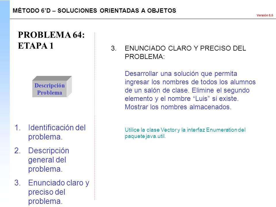 PROBLEMA 64: ETAPA 1 Identificación del problema.