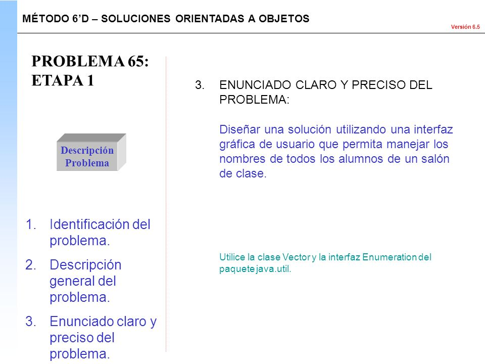 PROBLEMA 65: ETAPA 1 Identificación del problema.
