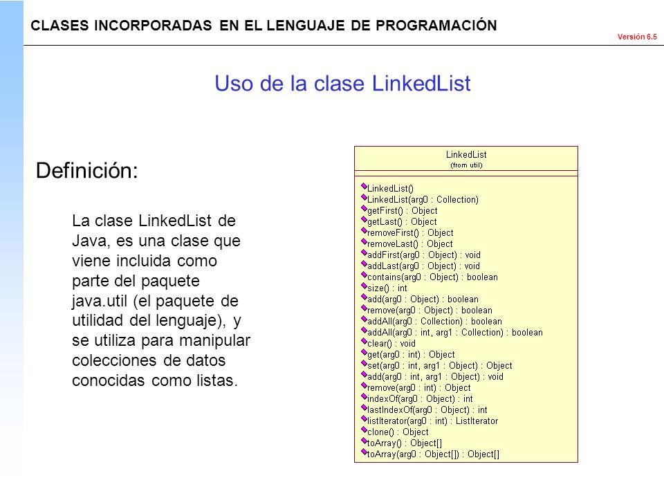 Uso de la clase LinkedList