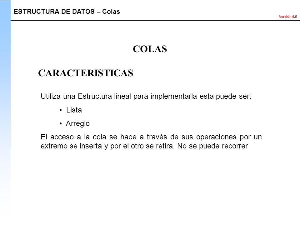 COLAS CARACTERISTICAS