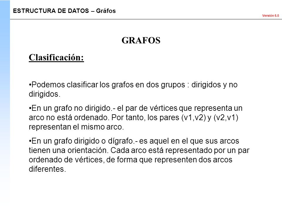 GRAFOS Clasificación: