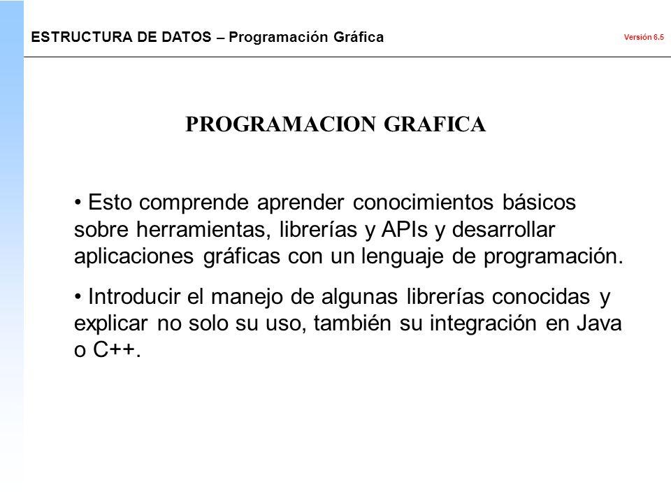 ESTRUCTURA DE DATOS – Programación Gráfica