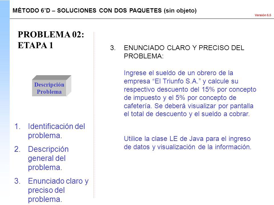 PROBLEMA 02: ETAPA 1 Identificación del problema.