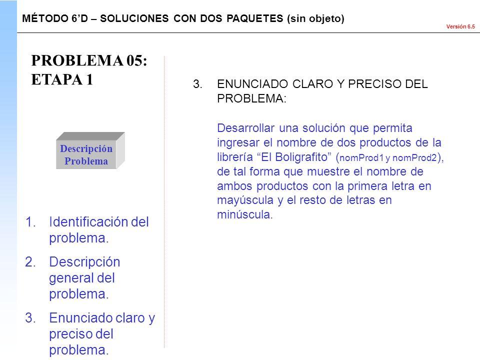 PROBLEMA 05: ETAPA 1 Identificación del problema.
