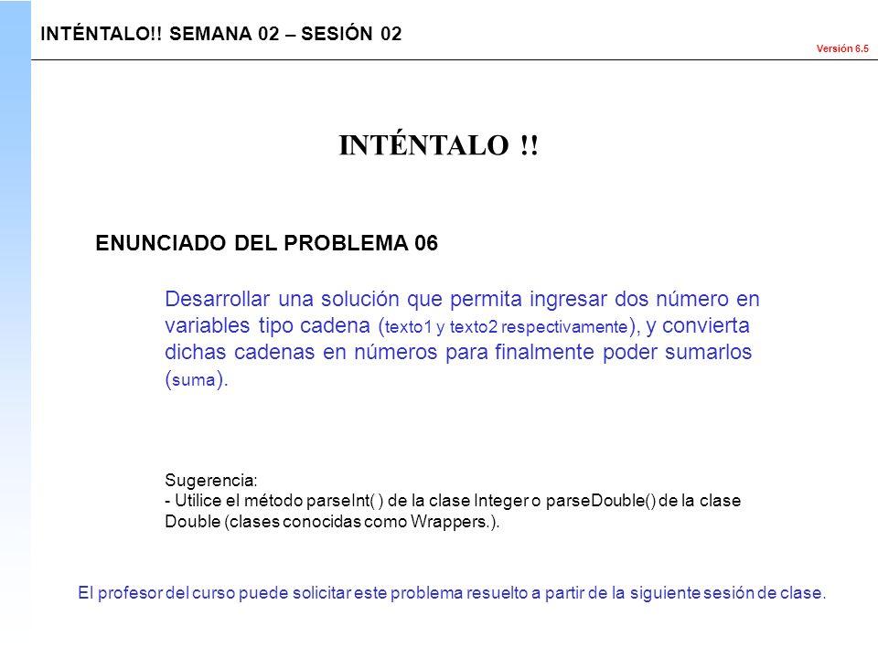 INTÉNTALO !! ENUNCIADO DEL PROBLEMA 06