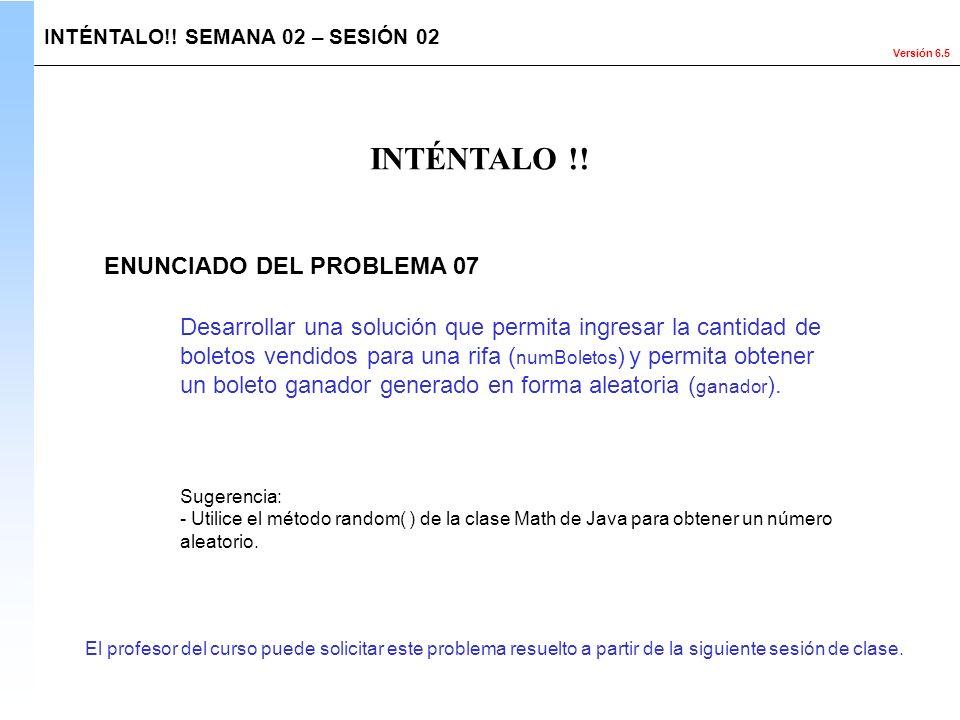 INTÉNTALO !! ENUNCIADO DEL PROBLEMA 07