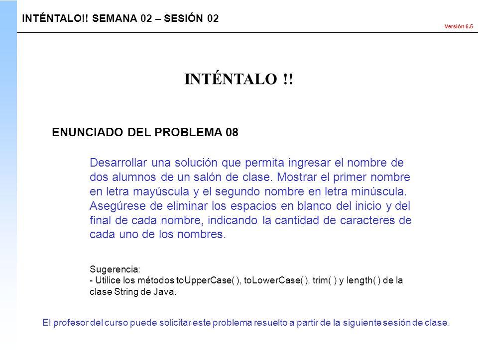 INTÉNTALO !! ENUNCIADO DEL PROBLEMA 08