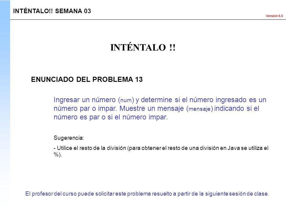 INTÉNTALO !! ENUNCIADO DEL PROBLEMA 13
