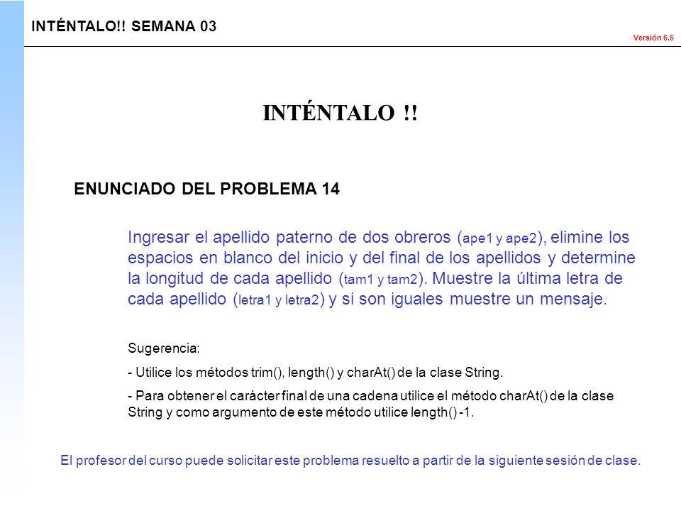 INTÉNTALO !! ENUNCIADO DEL PROBLEMA 14