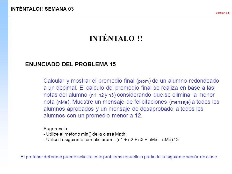 INTÉNTALO !! ENUNCIADO DEL PROBLEMA 15