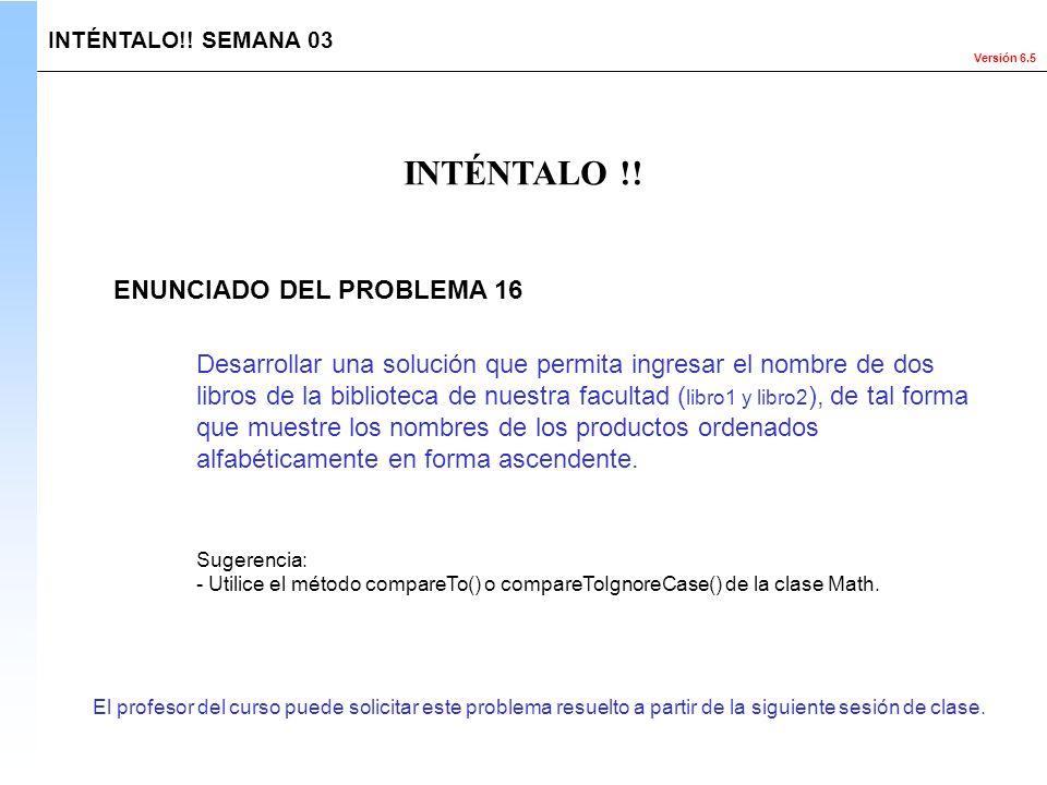 INTÉNTALO !! ENUNCIADO DEL PROBLEMA 16