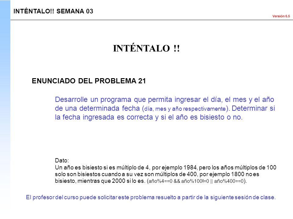 INTÉNTALO !! ENUNCIADO DEL PROBLEMA 21