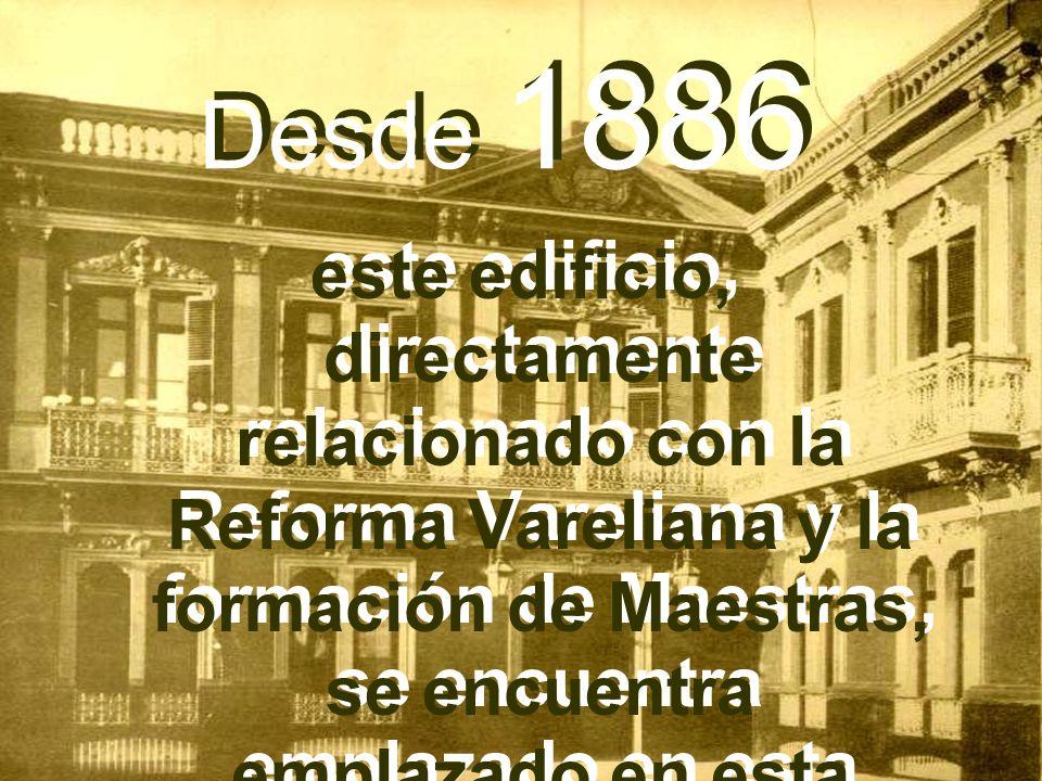 Desde 1886