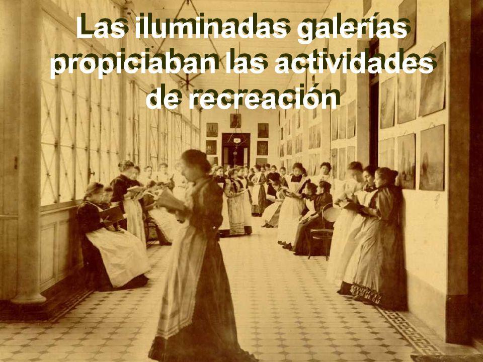 Las iluminadas galerías propiciaban las actividades de recreación