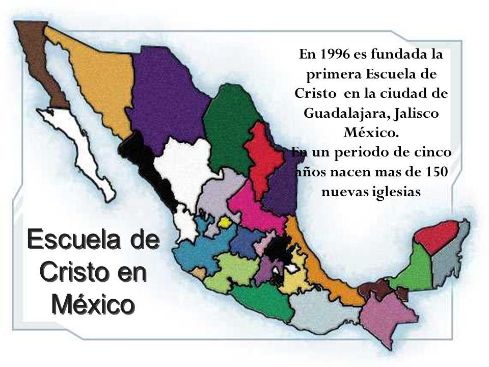 Escuela de Cristo en México