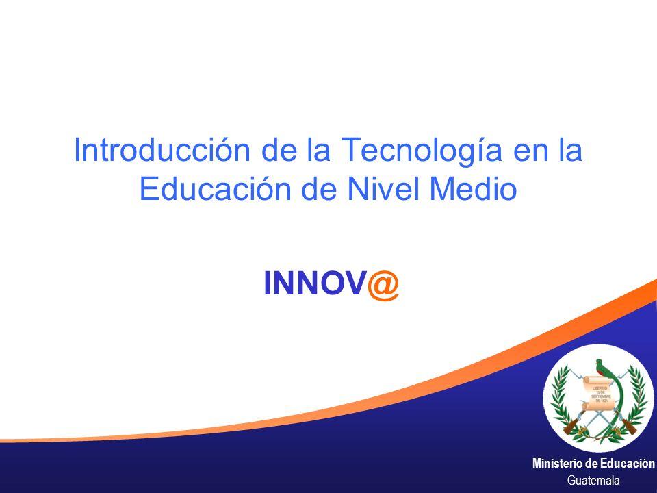Introducción de la Tecnología en la Educación de Nivel Medio