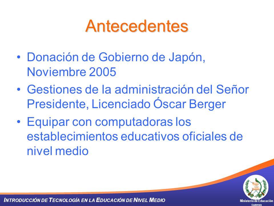 Antecedentes Donación de Gobierno de Japón, Noviembre 2005