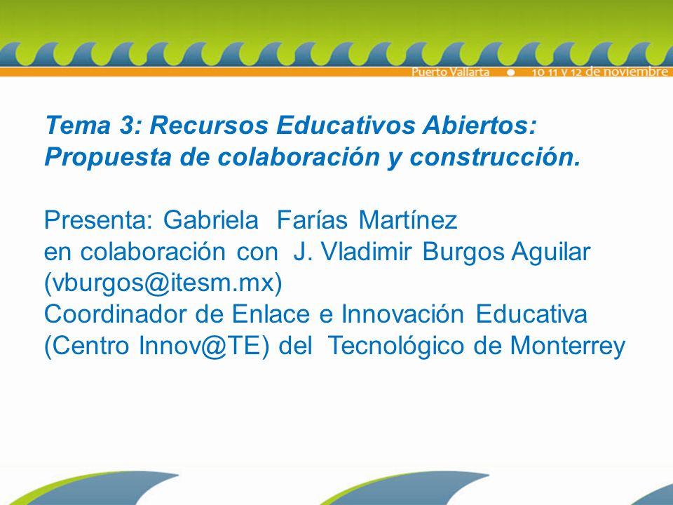 Tema 3: Recursos Educativos Abiertos: Propuesta de colaboración y construcción.
