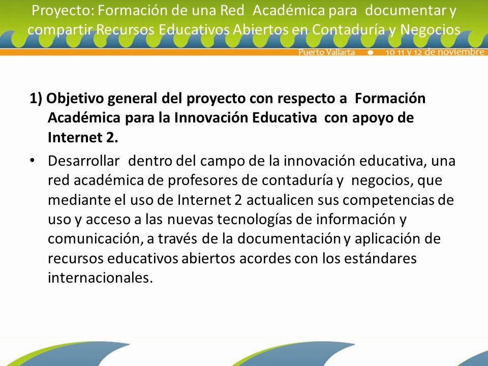 Proyecto: Formación de una Red Académica para documentar y compartir Recursos Educativos Abiertos en Contaduría y Negocios